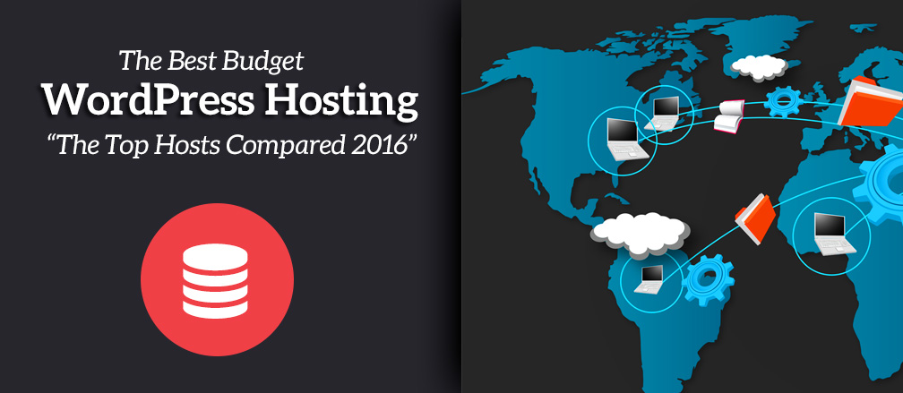 Best Cheap / Budget WordPress Hosting
