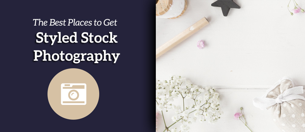 Best Places to Get Styled Stock Photography